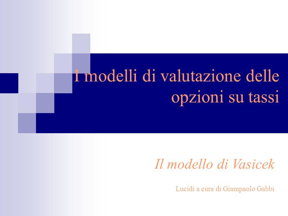 I modelli di valutazione delle opzioni su tassi