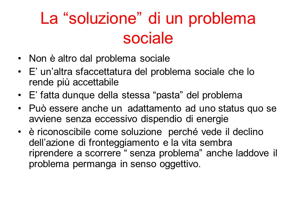 La soluzione di un problema sociale