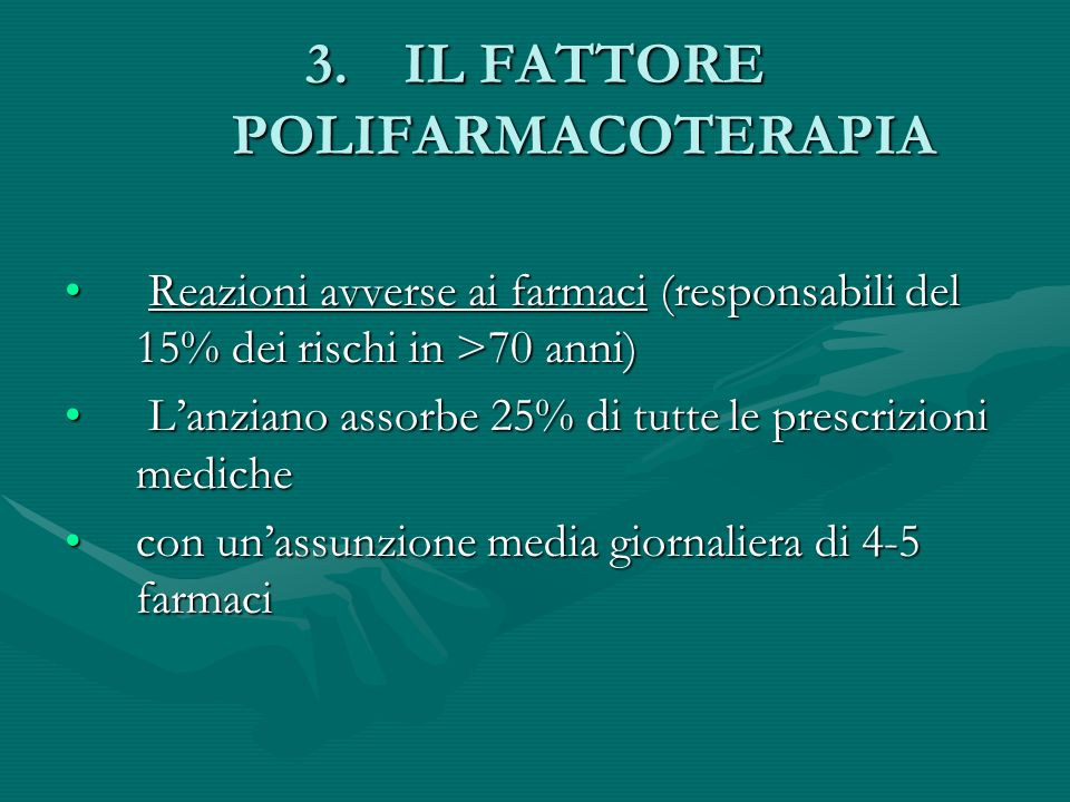 IL FATTORE POLIFARMACOTERAPIA