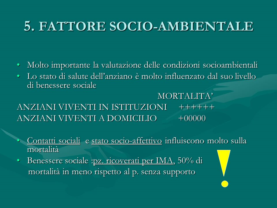 5. FATTORE SOCIO-AMBIENTALE