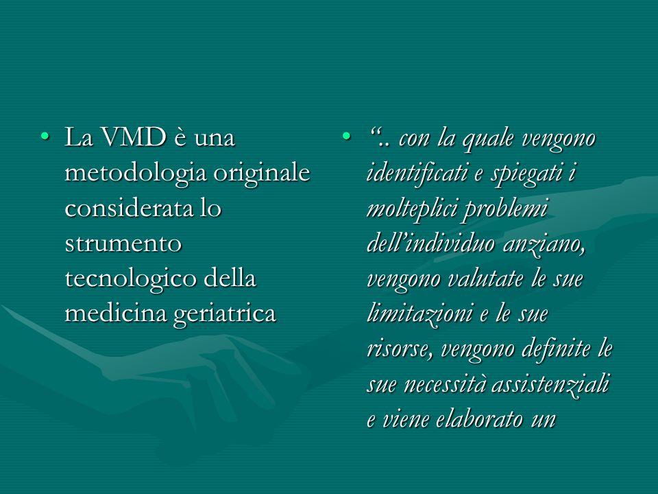 La VMD è una metodologia originale considerata lo strumento tecnologico della medicina geriatrica