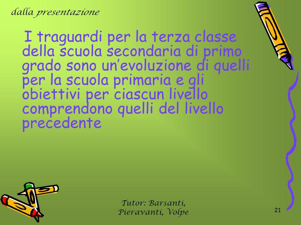 Tutor: Barsanti, Pieravanti, Volpe