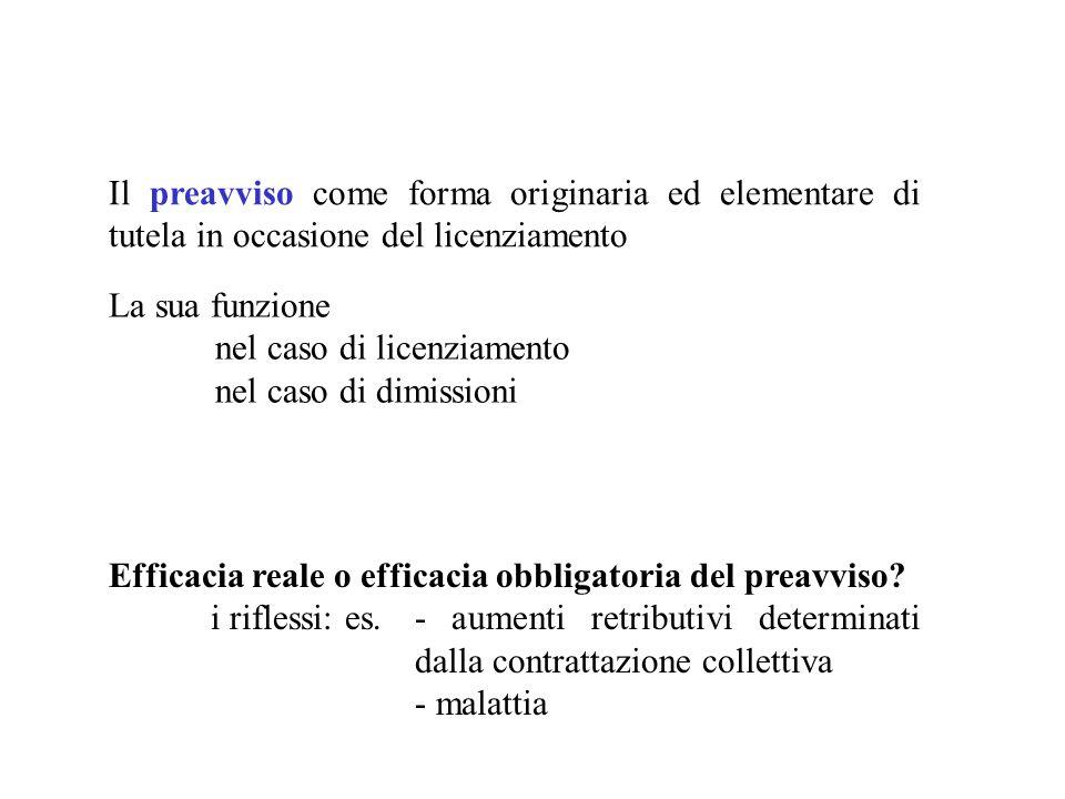 Il preavviso come forma originaria ed elementare di tutela in occasione del licenziamento