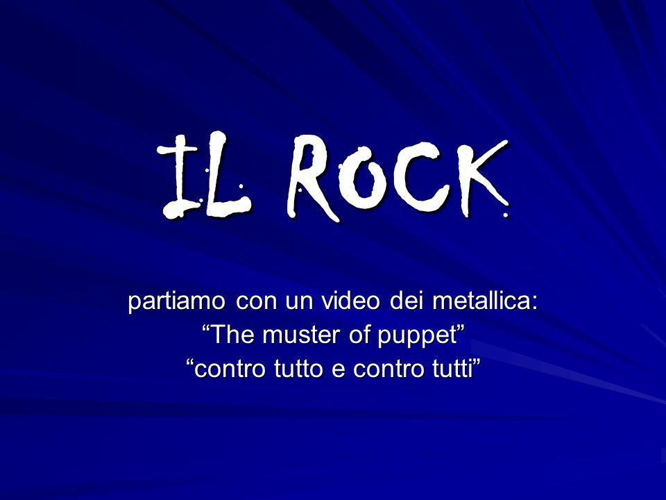 IL ROCK partiamo con un video dei metallica: The muster of puppet