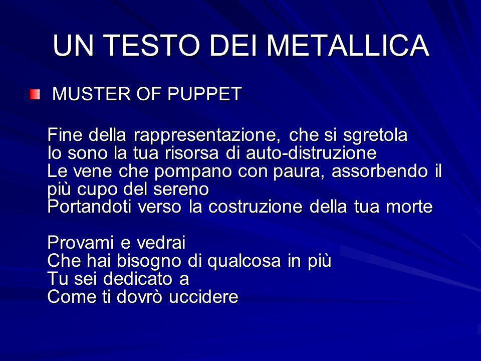 UN TESTO DEI METALLICA MUSTER OF PUPPET