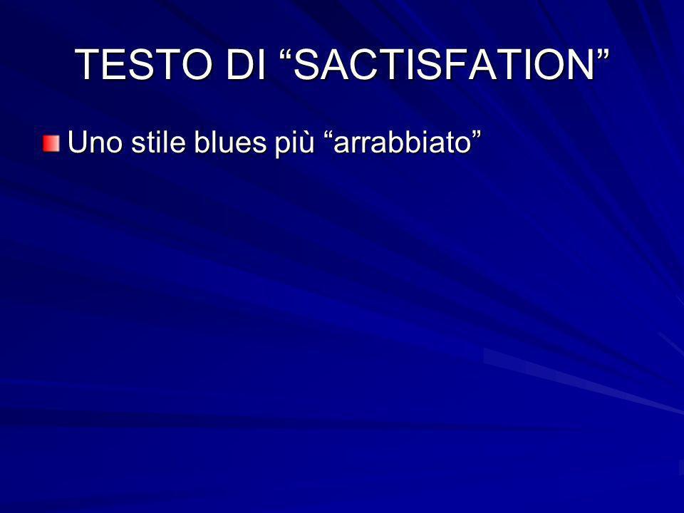 TESTO DI SACTISFATION