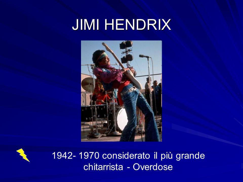 1942- 1970 considerato il più grande chitarrista - Overdose