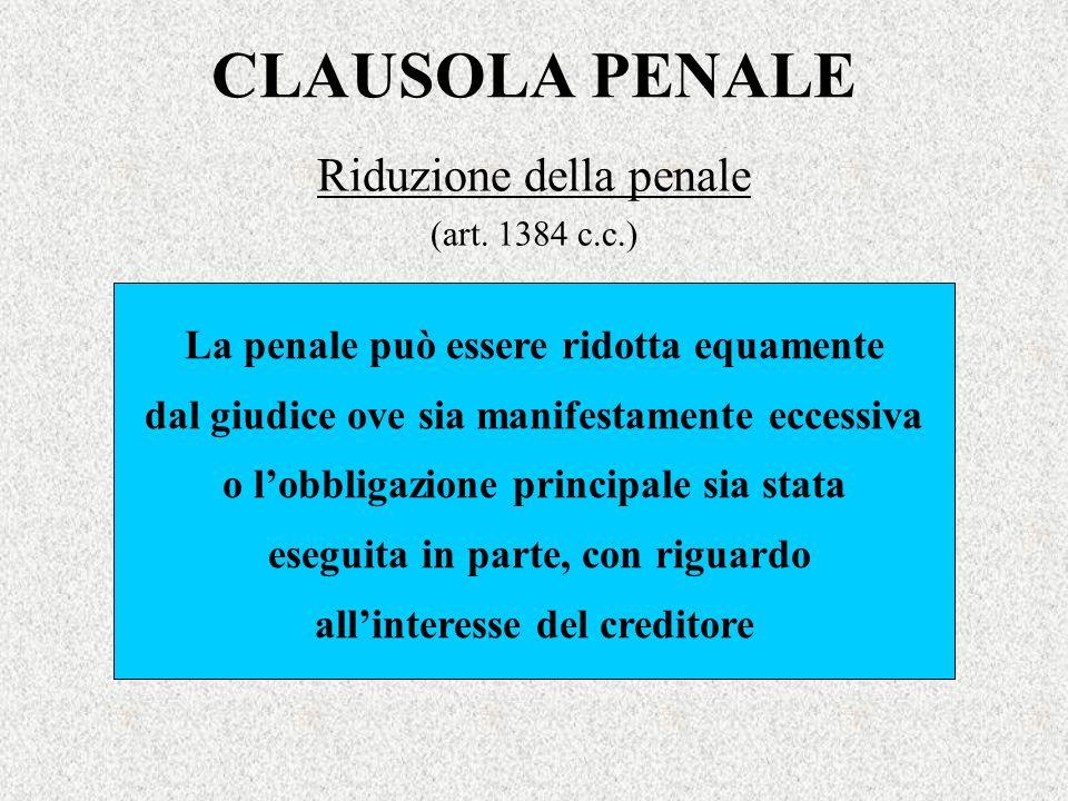 Riduzione della penale (art. 1384 c.c.)