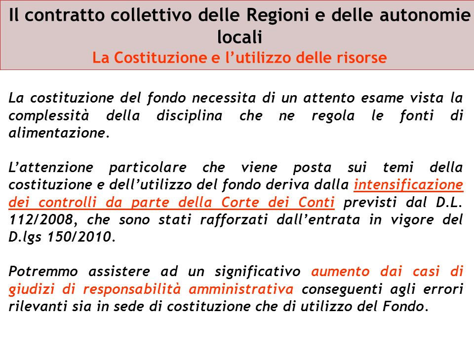 Il contratto collettivo delle Regioni e delle autonomie locali La Costituzione e l'utilizzo delle risorse