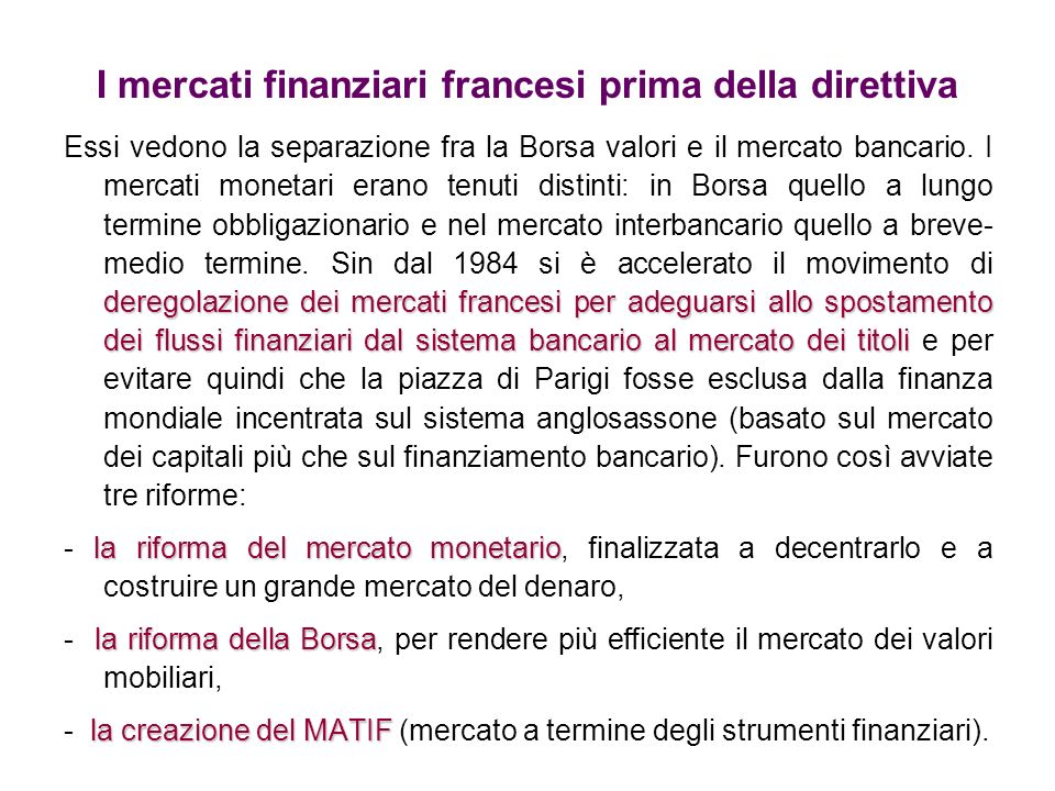 I mercati finanziari francesi prima della direttiva