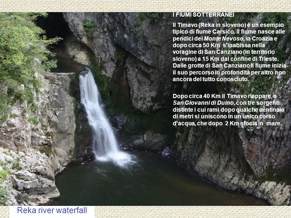 Reka river waterfall I FIUMI SOTTERRANEI