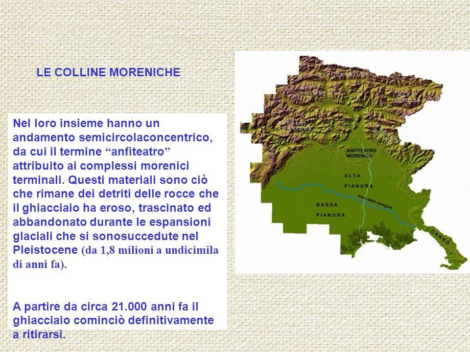 LE COLLINE MORENICHE