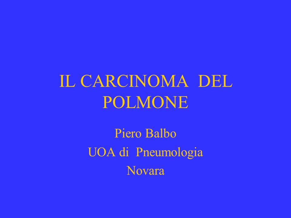 IL CARCINOMA DEL POLMONE