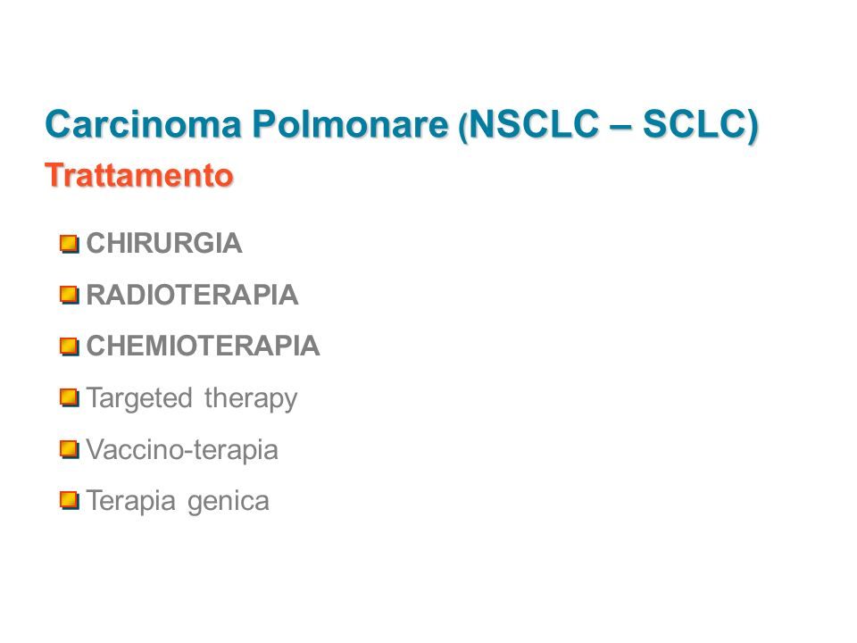 Carcinoma Polmonare (NSCLC – SCLC)
