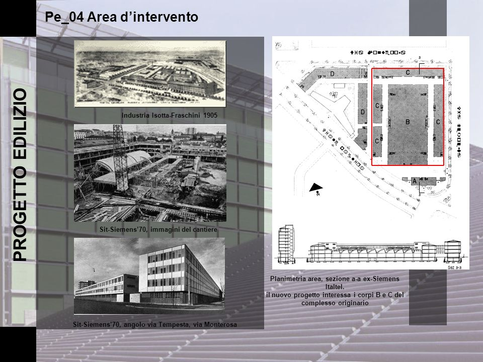 PROGETTO EDILIZIO Pe_04 Area d'intervento