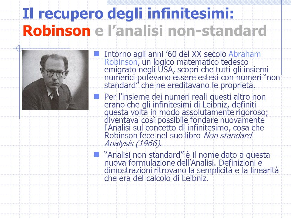 Il recupero degli infinitesimi: Robinson e l'analisi non-standard