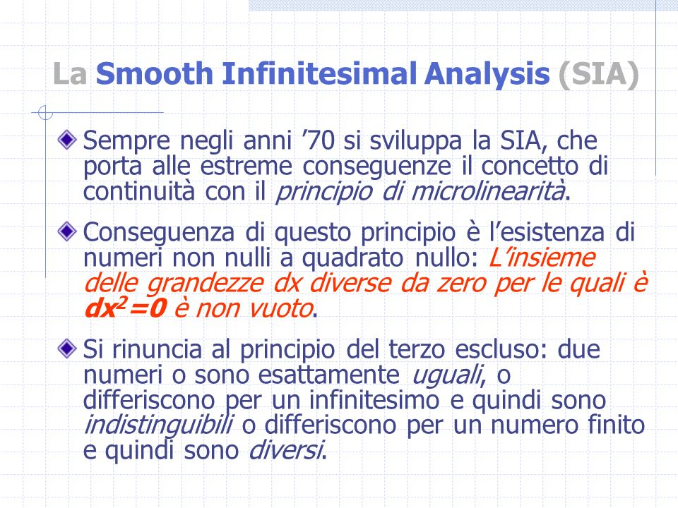 La Smooth Infinitesimal Analysis (SIA)