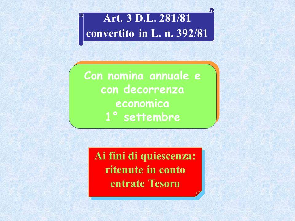 Con nomina annuale e con decorrenza economica 1° settembre