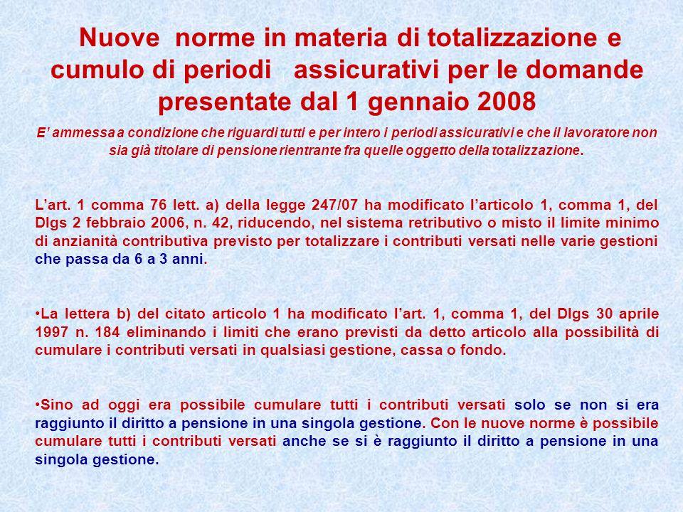 Nuove norme in materia di totalizzazione e cumulo di periodi assicurativi per le domande presentate dal 1 gennaio 2008