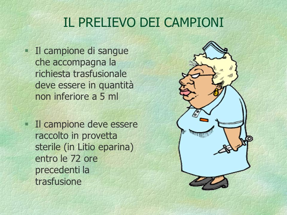 IL PRELIEVO DEI CAMPIONI