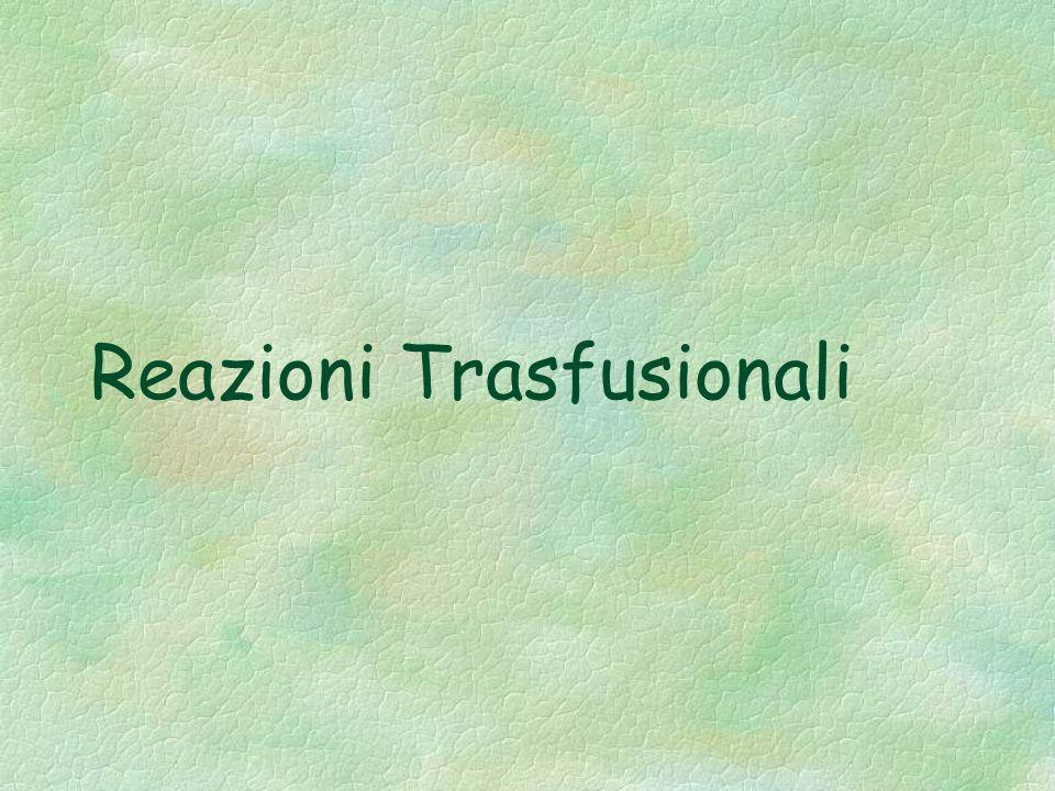 Reazioni Trasfusionali