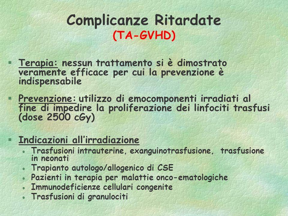 Complicanze Ritardate (TA-GVHD)