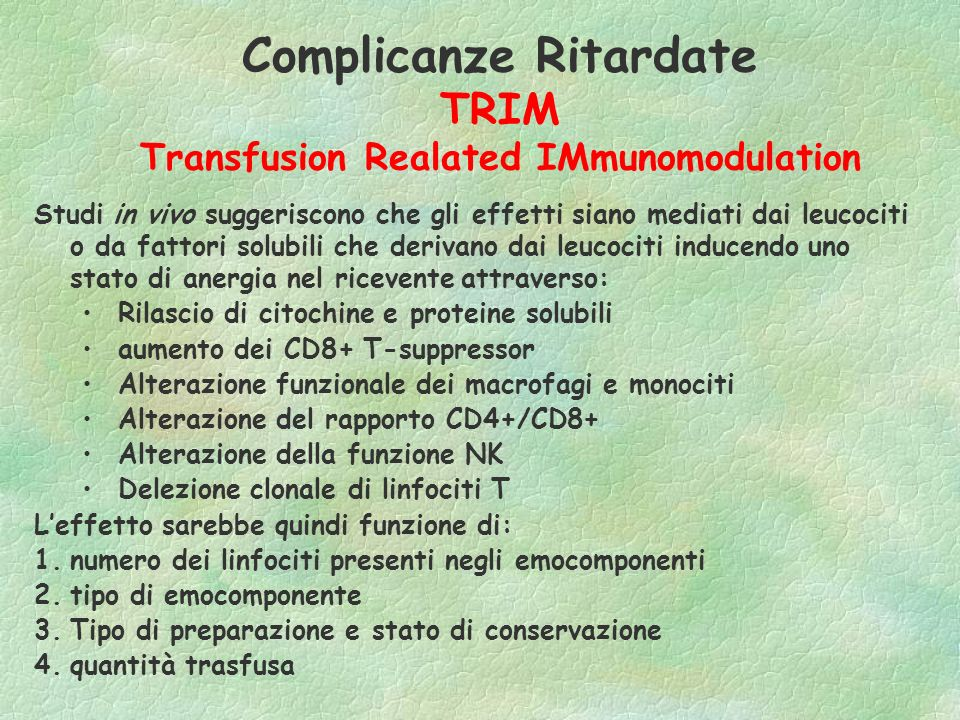 Complicanze Ritardate TRIM Transfusion Realated IMmunomodulation
