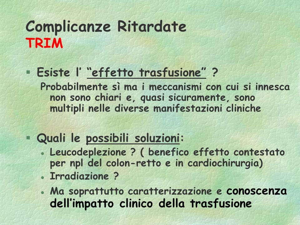 Complicanze Ritardate TRIM