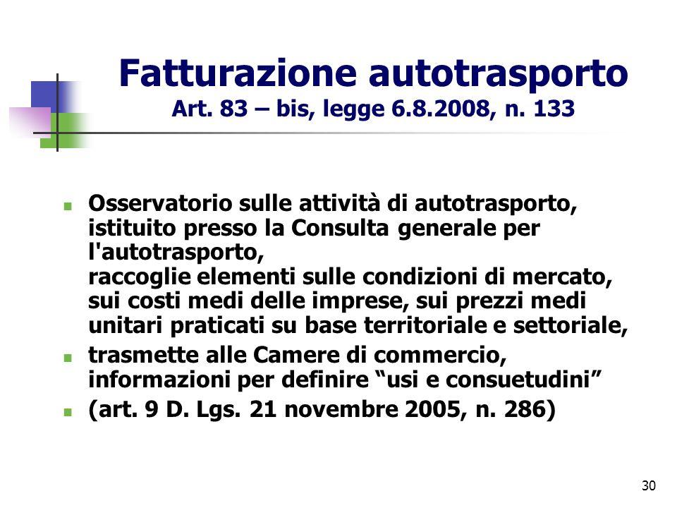 Fatturazione autotrasporto Art. 83 – bis, legge 6.8.2008, n. 133