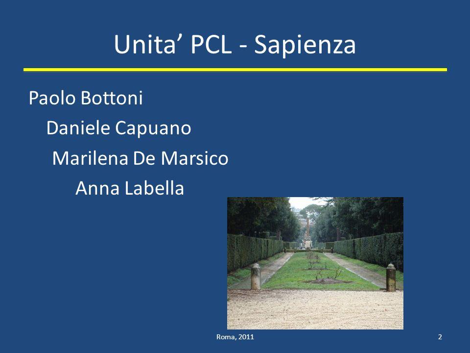 Unita' PCL - Sapienza Paolo Bottoni Daniele Capuano Marilena De Marsico Anna Labella Roma, 2011