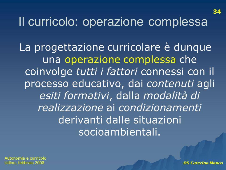 Il curricolo: operazione complessa