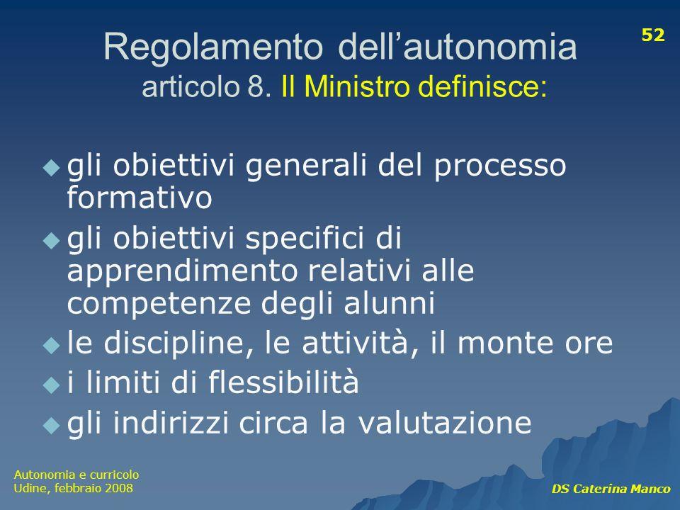 Regolamento dell'autonomia articolo 8. Il Ministro definisce: