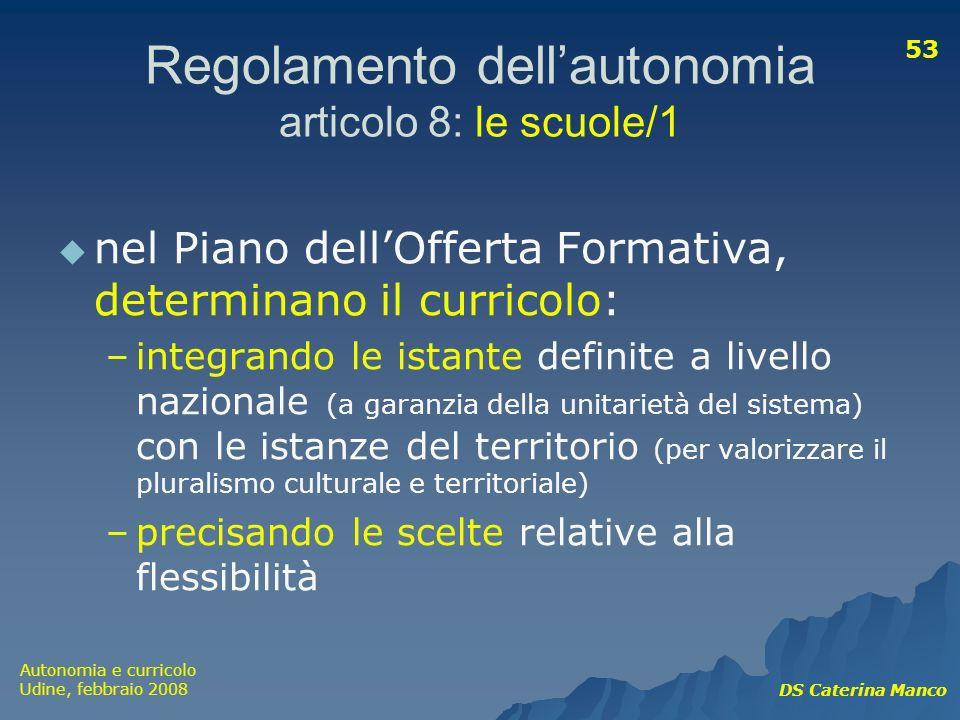 Regolamento dell'autonomia articolo 8: le scuole/1