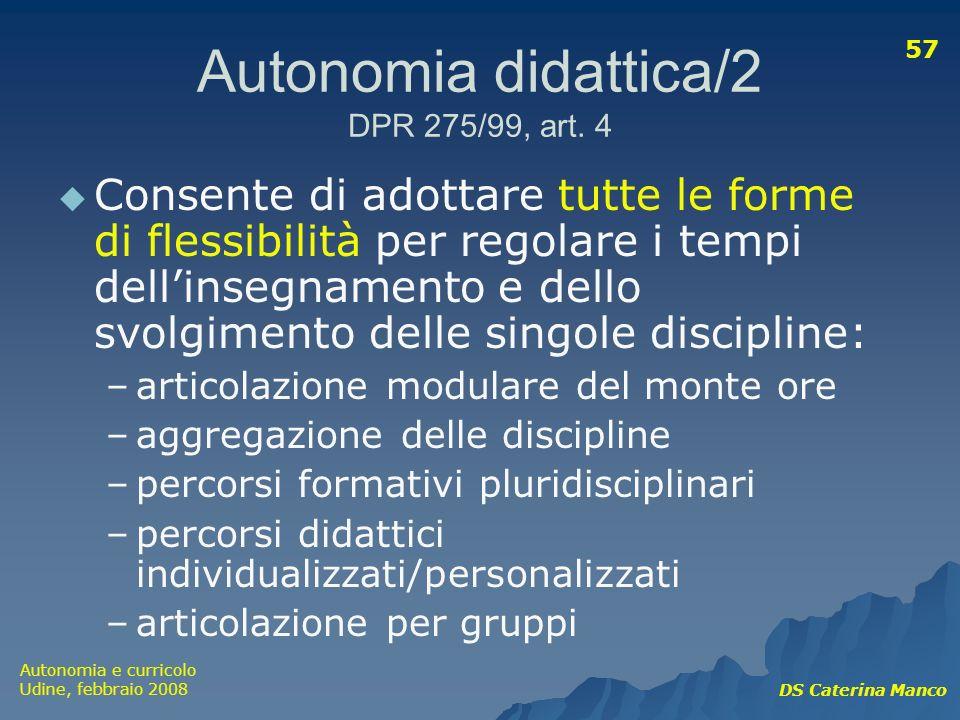 Autonomia didattica/2 DPR 275/99, art. 4