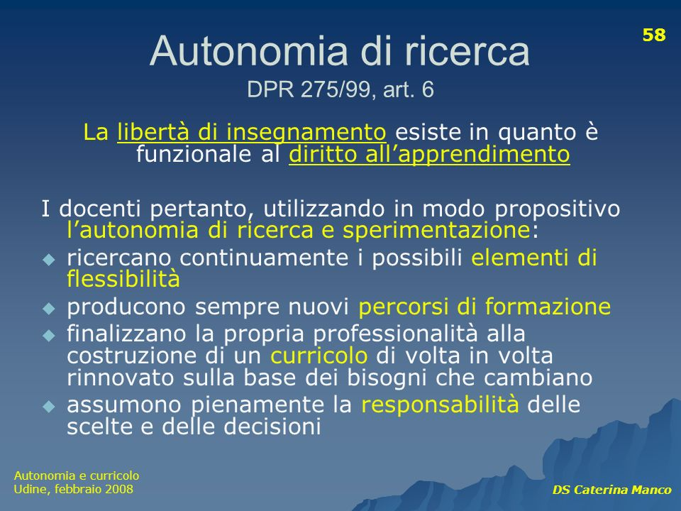 Autonomia di ricerca DPR 275/99, art. 6