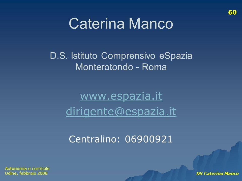 Caterina Manco D.S. Istituto Comprensivo eSpazia Monterotondo - Roma