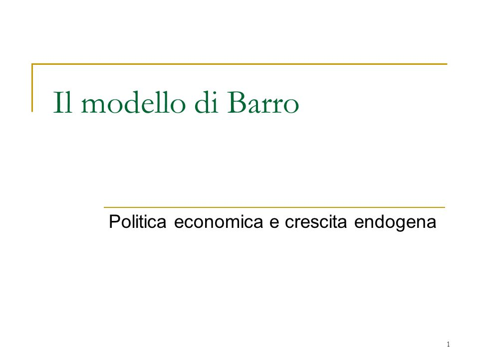Politica economica e crescita endogena