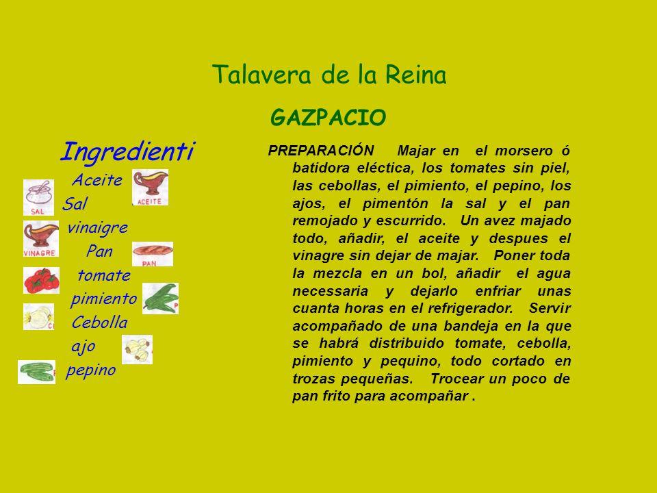 Ingredienti Talavera de la Reina GAZPACIO Aceite Sal vinaigre Pan