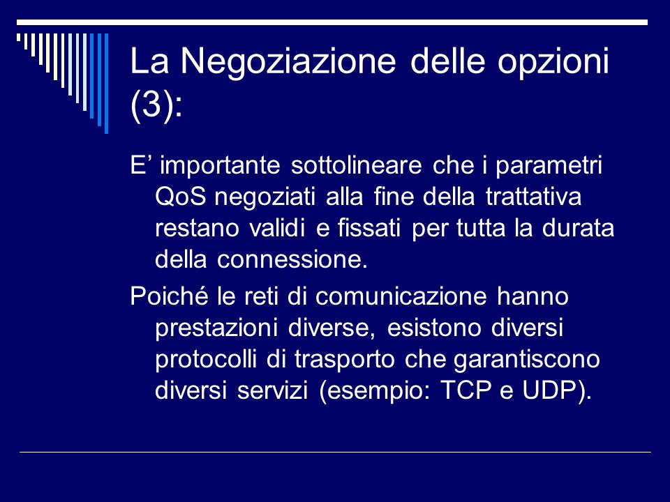 La Negoziazione delle opzioni (3):