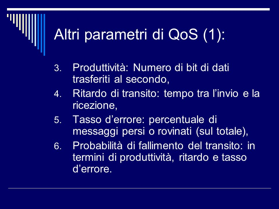 Altri parametri di QoS (1):
