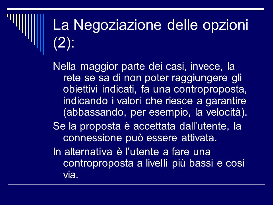 La Negoziazione delle opzioni (2):
