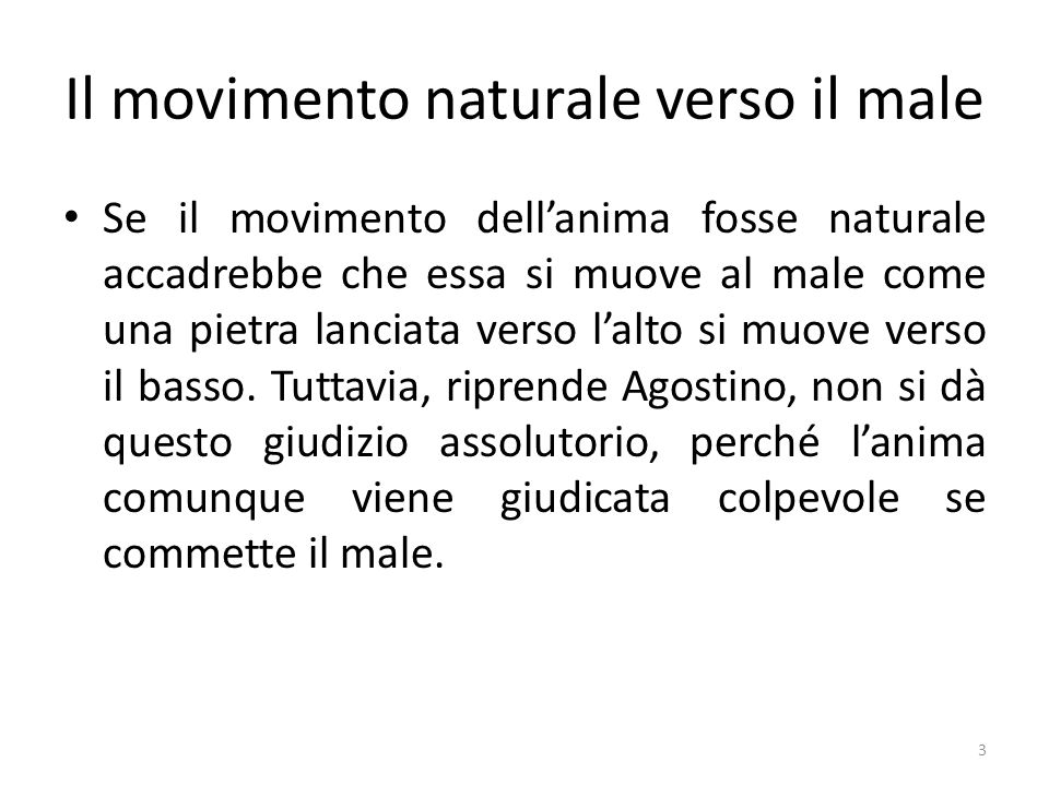 Il movimento naturale verso il male