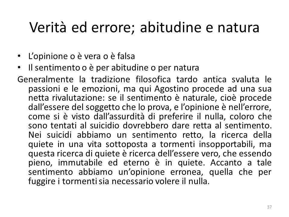 Verità ed errore; abitudine e natura