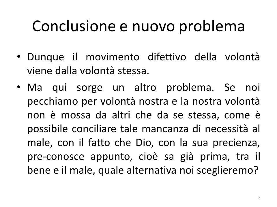 Conclusione e nuovo problema