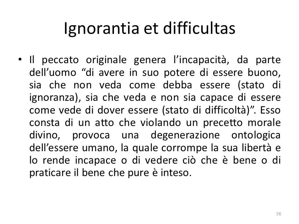 Ignorantia et difficultas