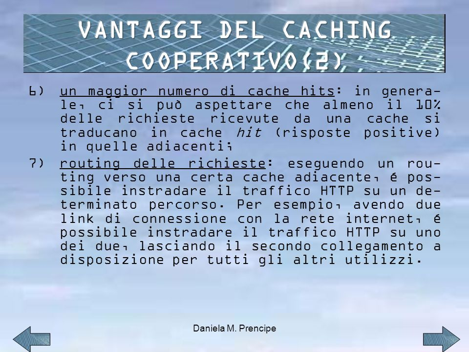 VANTAGGI DEL CACHING COOPERATIVO(2)
