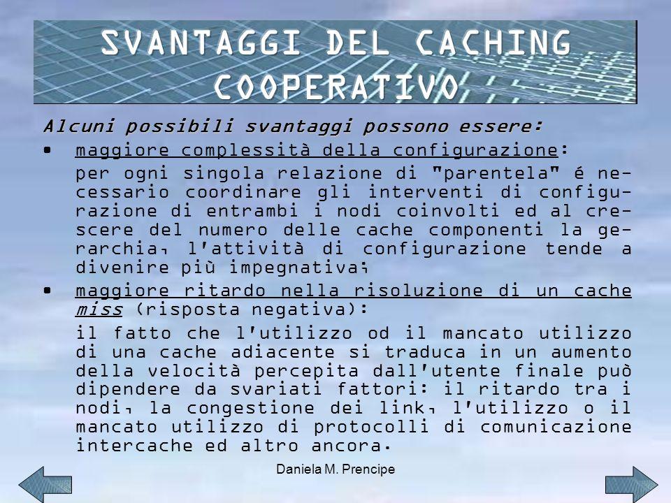 SVANTAGGI DEL CACHING COOPERATIVO