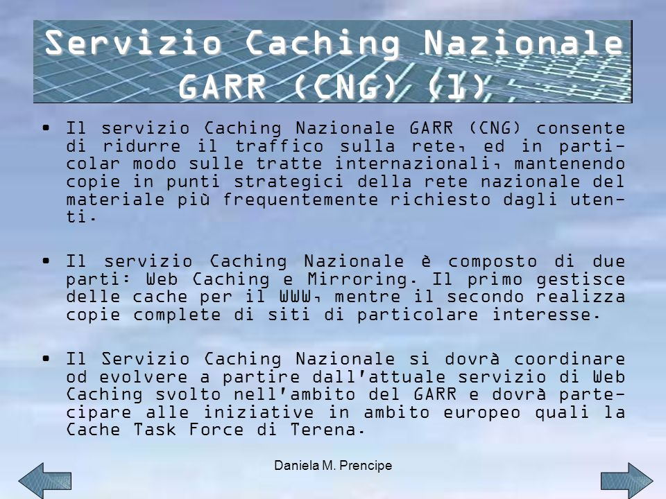 Servizio Caching Nazionale GARR (CNG) (1)
