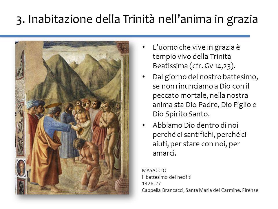 3. Inabitazione della Trinità nell'anima in grazia