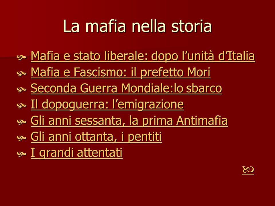 La mafia nella storia Mafia e stato liberale: dopo l'unità d'Italia